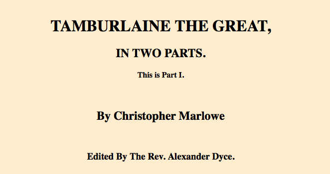 Tamburlaine the Great, Part 1. Project Gutenberg (1605)